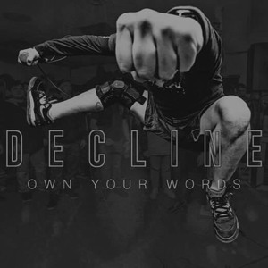 DECLINE ´Your Own Words´