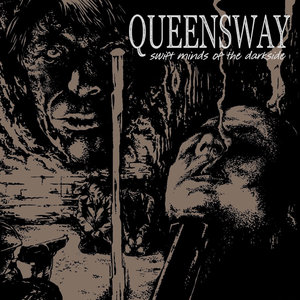 QUEENSWAY ´Swift Minds Of The Darkside´