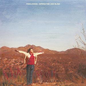 FIddlehead - Springtime and Blind LP