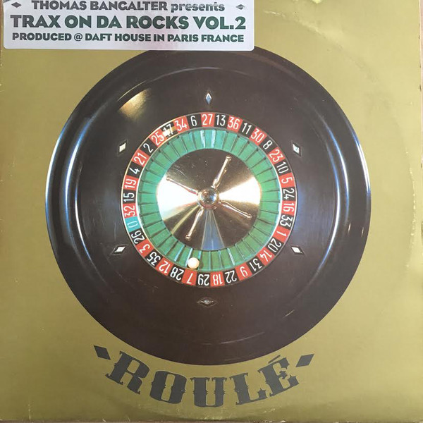 Thomas Bangalter ‎– Trax On Da Rocks Vol. 2 (Roulé)