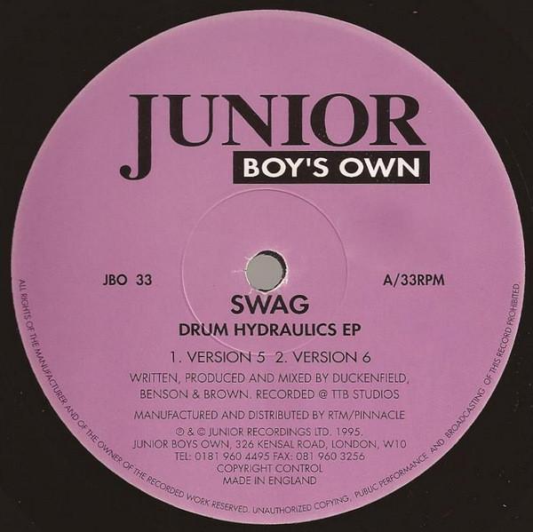 Swag – Drum Hydraulics EP (Junior Boy's Own)