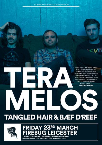 Tera Melos, Tangled Hair & Bæf D'Reef