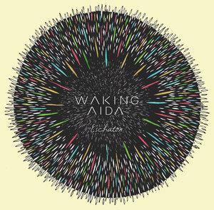 Waking Aida - Eschaton