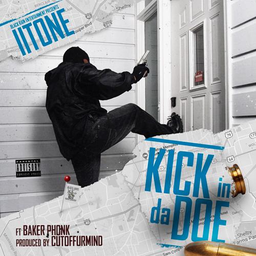 II Tone - Kick In Da Doe