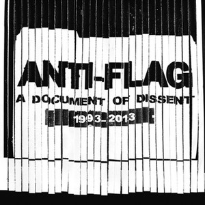 Anti Flag - A Document of Dissent 1993 - 2013