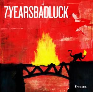 7 Years Bad Luck - Bridges