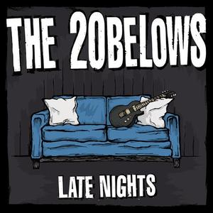 20 Belows, The - Late Nights