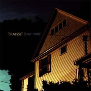 Transit - Stay Home