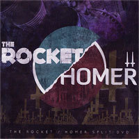 Homer & The Rocket Live Split DVD