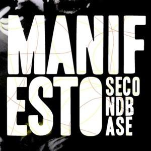 Second Base - Manifesto