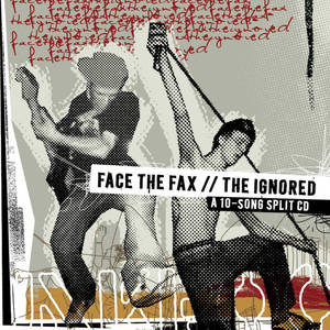 Face the Fax/The Ignored split CD