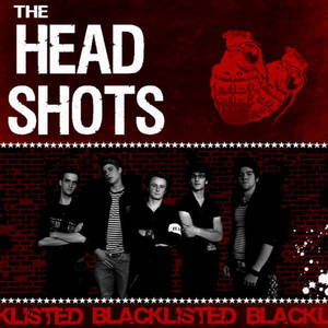The Headshots - Blacklisted