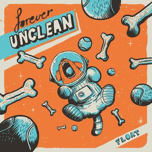 Forever Unclean - Float