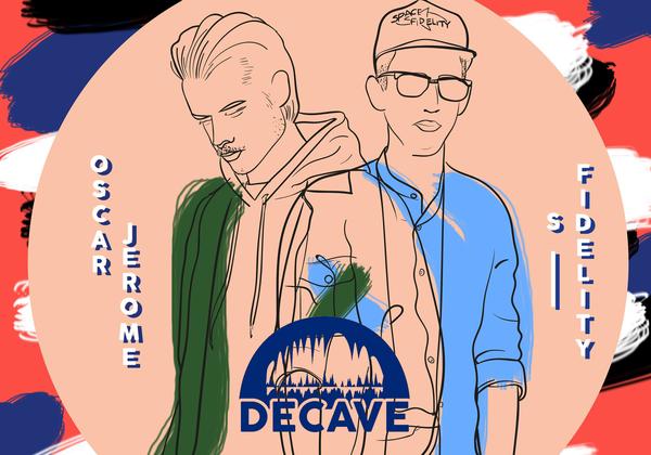 Decave #7: Oscar Jerome x S. Fidelity