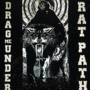 Drag Me Under/Rat Path-Split