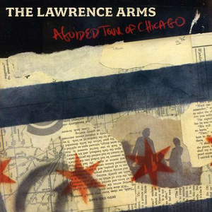 The Lawrence Arms - A Guided Tour Of Chicago LP