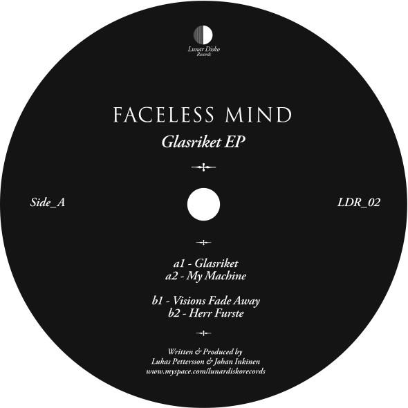 Faceless Mind – Glasriket EP (Lunar Disko Records)