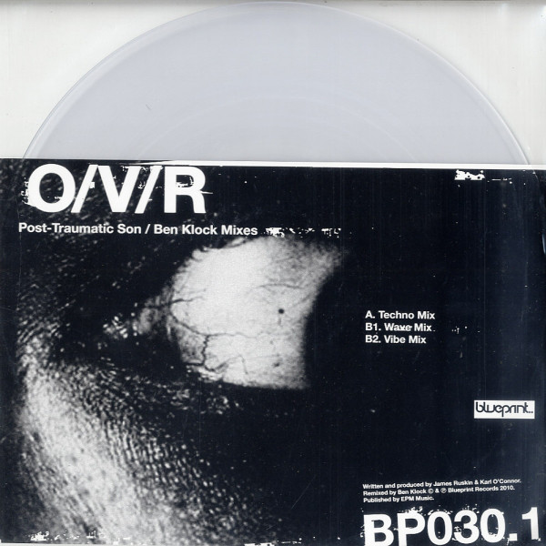O/V/R ‎– Post-Traumatic Son (Ben Klock Mixes) (Blueprint)