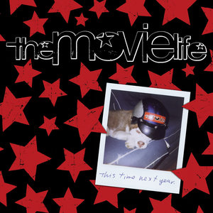 The Movielife - This Time Next Year LP