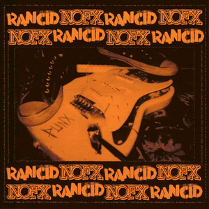NOFX / Rancid - BYO Split Series Vol. 1 LP