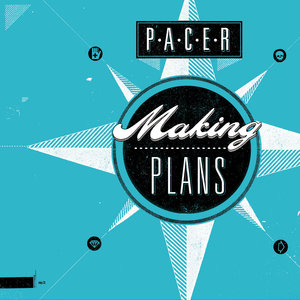 Pacer - Making Plans LP