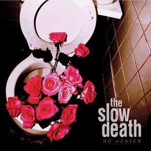 The Slow Death - No Heaven LP
