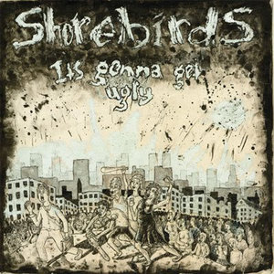 Shorebirds - It's Gonna Get Ugly LP