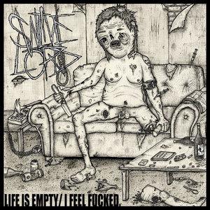 Swinelord - Life Is Empty - I Feel Fucked 10