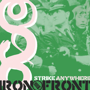 Strike Anywhere - Iron Front LP