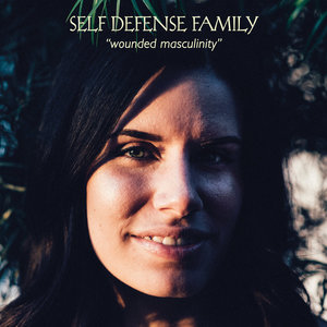 Self Defense Family - Wounded Masculinity LP