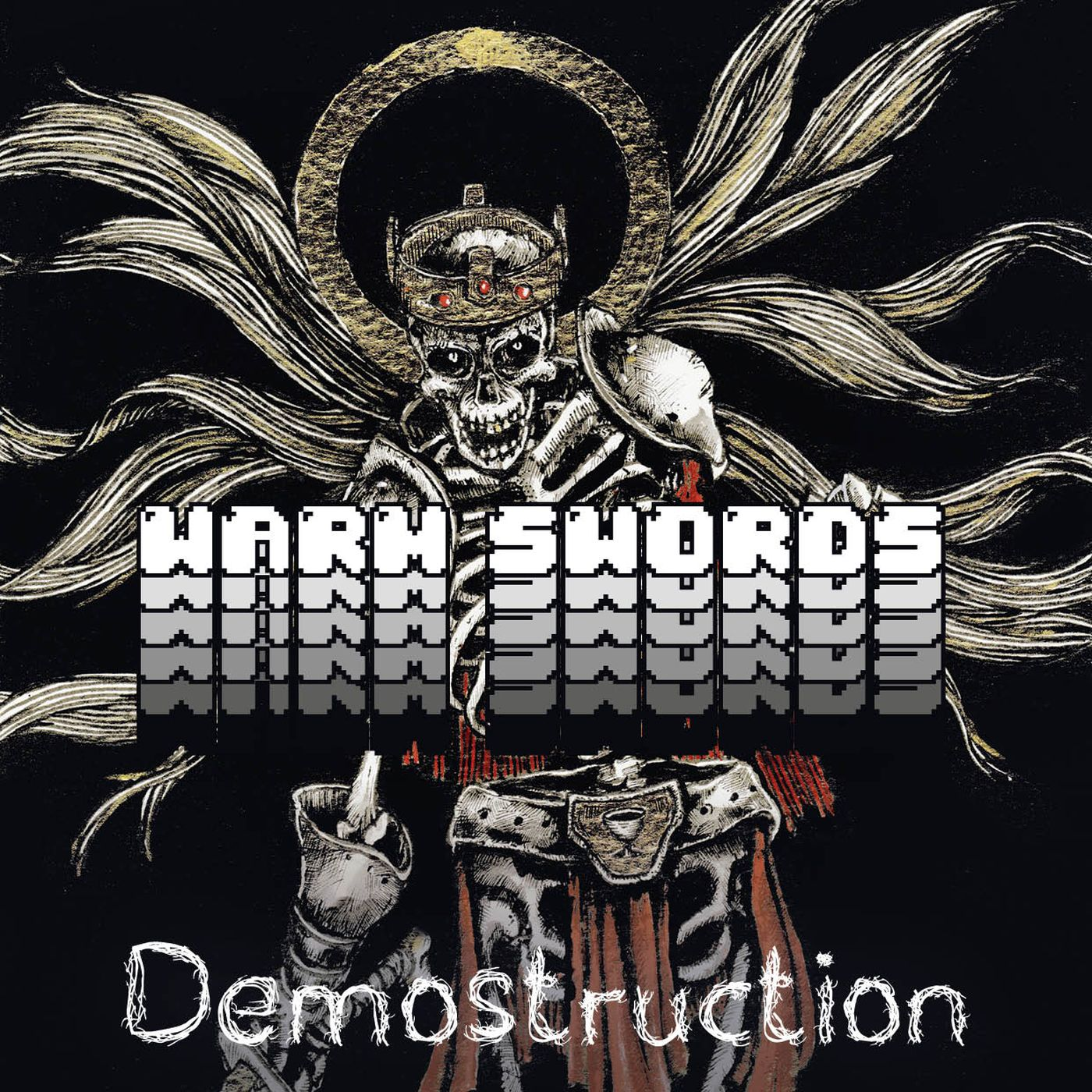 Warm Swords - Demostruction