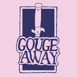 Gouge Away - Swallow b​/​w Sweat 7