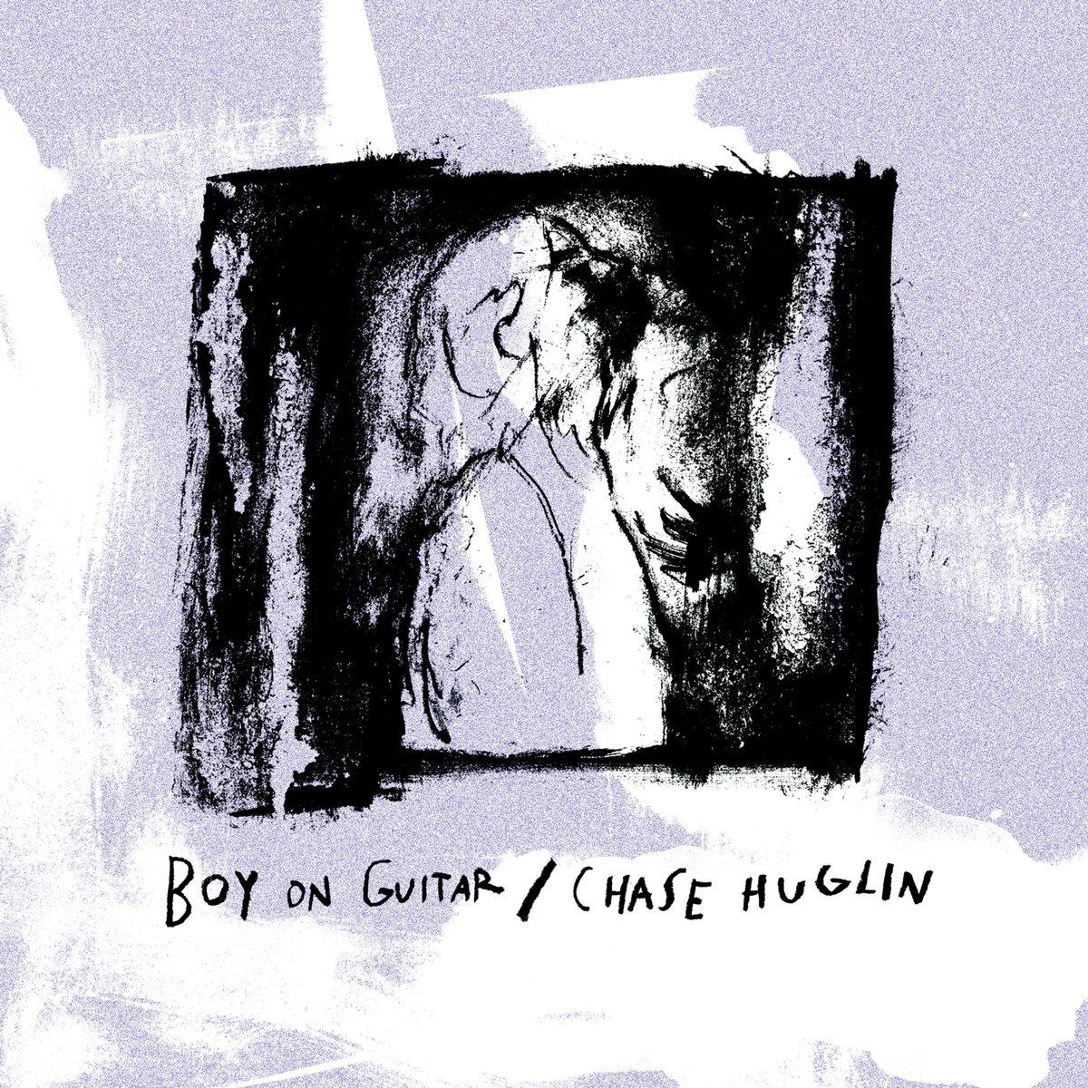 Boy On Guitar / Chase Huglin - Split
