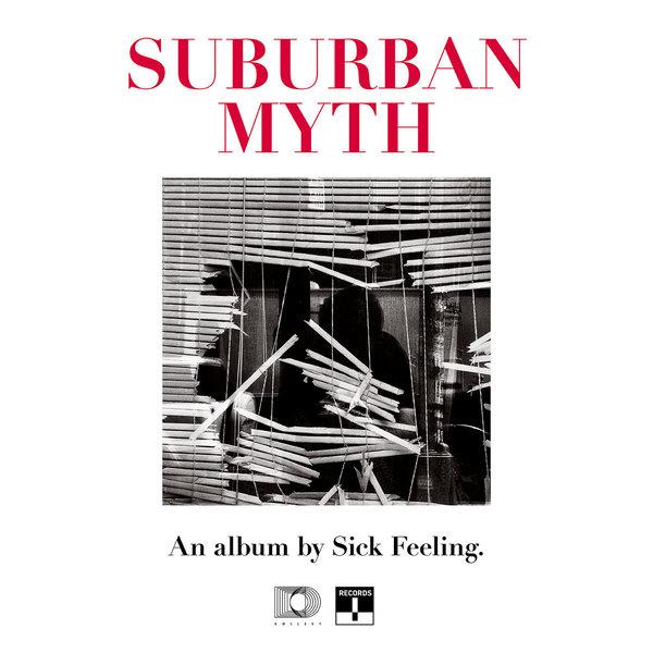 Sick Feeling - Suburban Myth