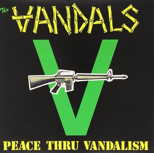 The Vandals - Peace Thru Vandalism 12