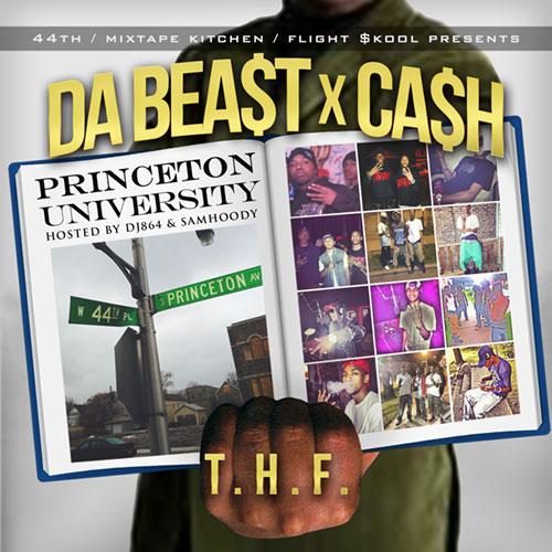 Da Beast & Ca$h - Princeton University