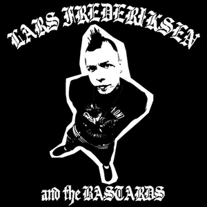 Lars Frederiksen & the Bastards - s/t LP