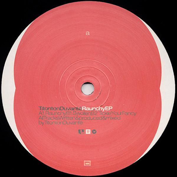 Titonton Duvanté – Raunchy EP (Project Recordings)