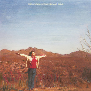 Fiddlehead - Springtime and Blind LP / Cassette