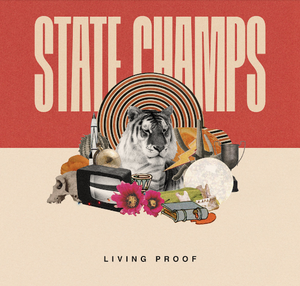 State Champs - Living Proof LP