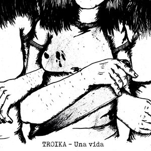 TROIKA - Una Vida 7