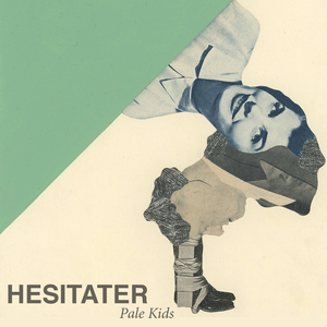 Pale Kids - Hesitater 7