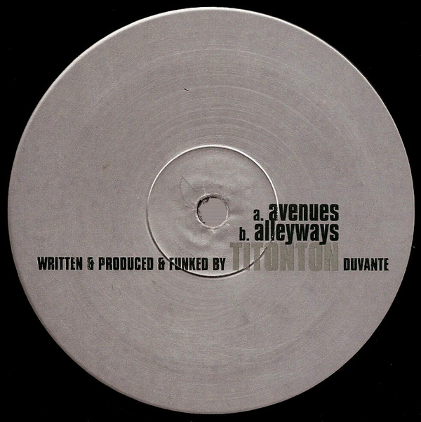 Titonton Duvante ‎– Avenues / Alleyways (2000 Black)