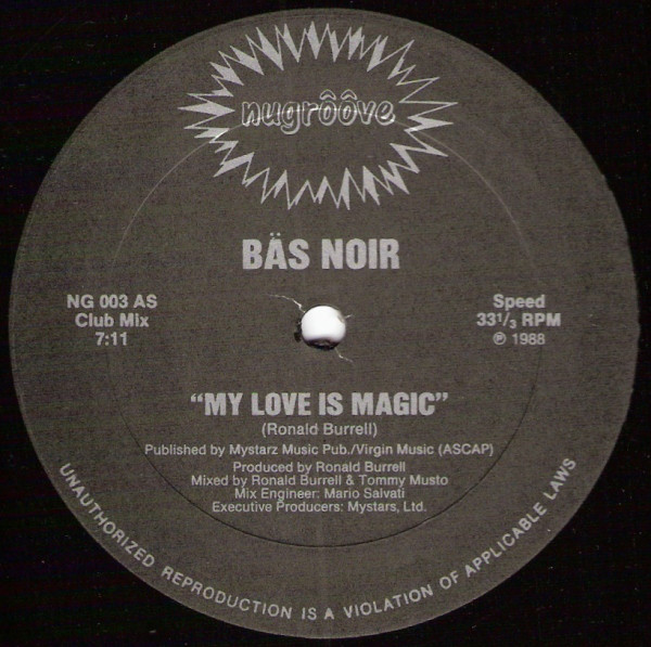 Bäs Noir – My Love Is Magic (Nu Groove Records)
