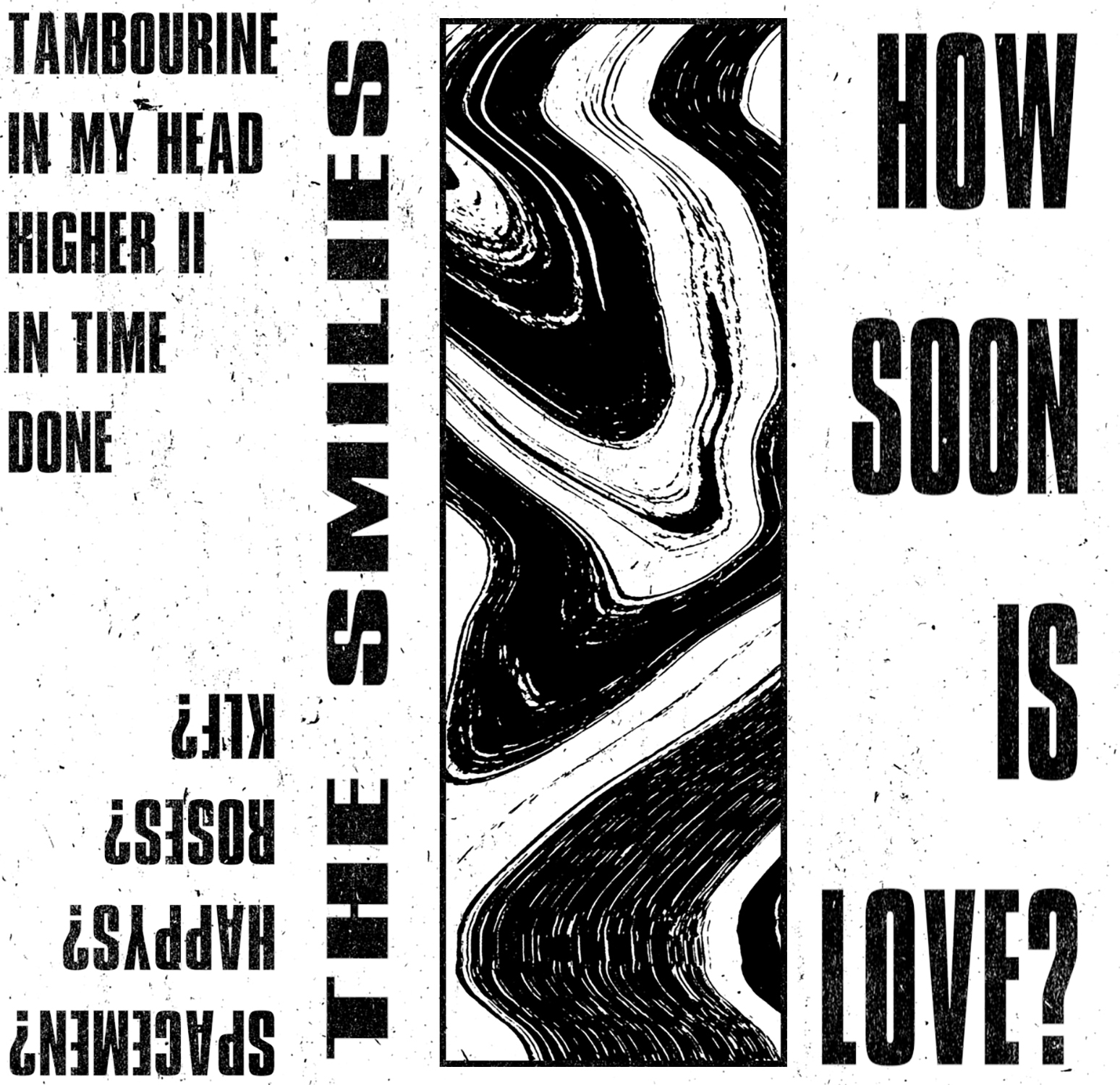 The Smilies - How Soon is Love (CS)