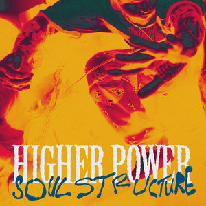 Higher Power - Soul Structure LP