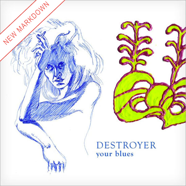 Destroyer - Your Blues LP *Markdown*