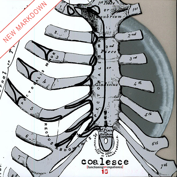 Coalesce - Functioning On Impatience LP *Markdown*