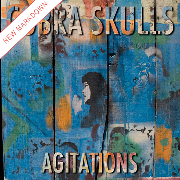 Cobra Skulls - Agitations LP *Markdown*
