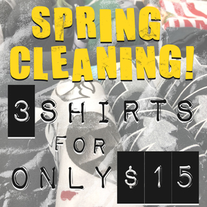 3 T-SHIRTS FOR 15 BUCKS!!!